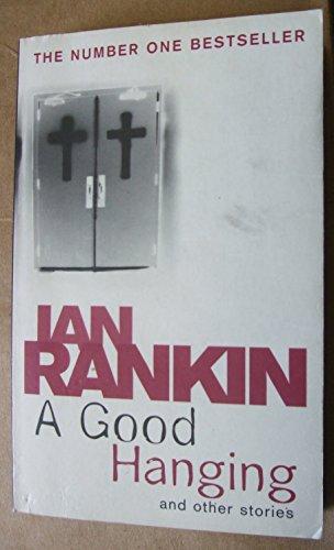 9781407220192: [A Good Hanging] [by: Ian Rankin]