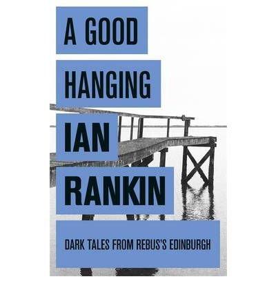 9781407220192: A Good Hanging