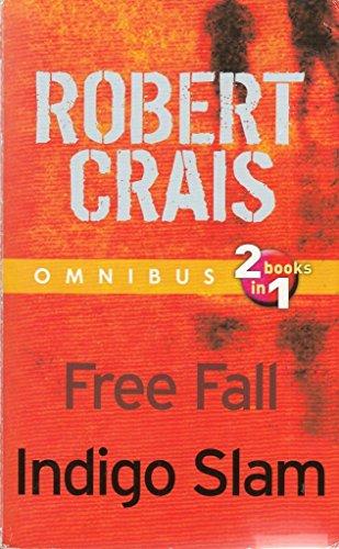 Omnibus: 2 books in 1: Free Fall;: Robert Crais