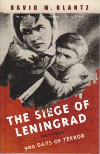 9781407221328: The Siege of Leningrad 1941-1944 900 Days of Terror
