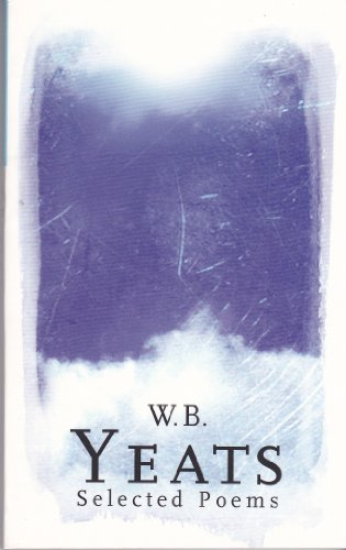 9781407221441: W.B. Yeats: Selected Poems