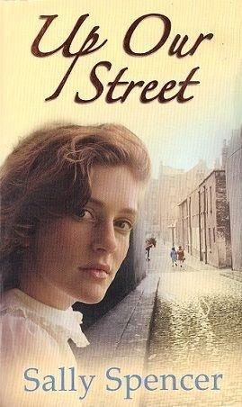 Up Our Street, Sally Spencer: SALLY SPENCER