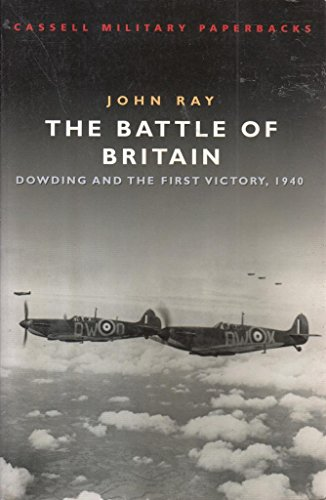 9781407227139: The Battle of Britain - Dowding and the First Victory, 1940