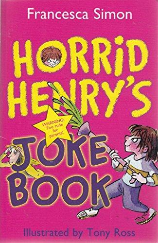 9781407227542: Horrid Henry's Joke Book Franchesca Simon Illustrated by Tony Ross