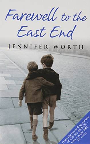 9781407228068: Farewell To The East End by Jennifer Worth (Paperback)