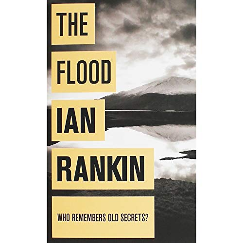 The Flood: Rankin, Ian