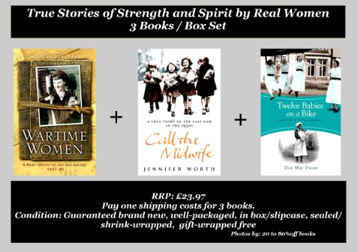 9781407229966: Wartime Women | Call the Midwife | Twelve Babies on A Bike : True Stories of Strength and Spirit by Real Women | Speaking for Themselves Book Set / Collection - 3 Books (RRP: £23.97)