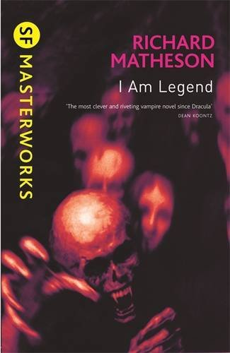 9781407230047: I Am Legend (SF Masterworks)
