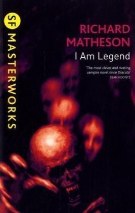 9781407230047: I Am Legend (SF Masterworks)