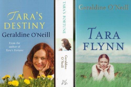 9781407230788: Geraldine O'Neill : The Tara Flynn Trilogy (Tara Flynn, Tara's Fortune, Tara's Destiny) 3 Book Collection / Set / Pack