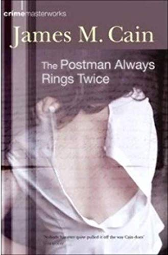 Postman Always Rings Twice: A Novel.: Cain, James M.