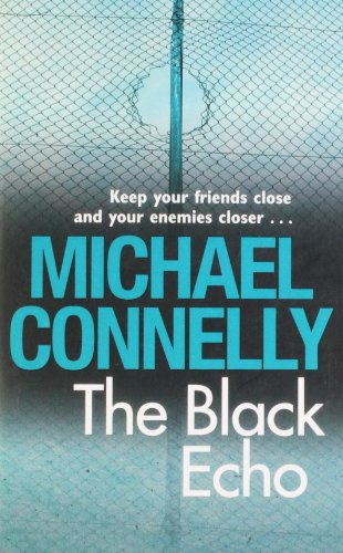 The Black Echo: Michael Connelly