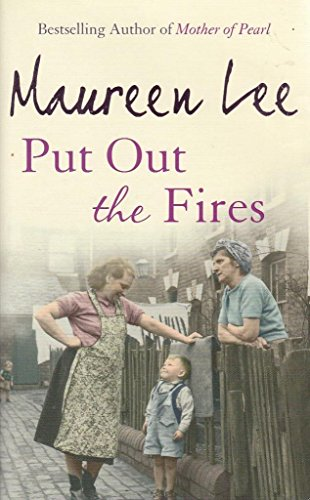 Put Out The Fires: Maureen Lee