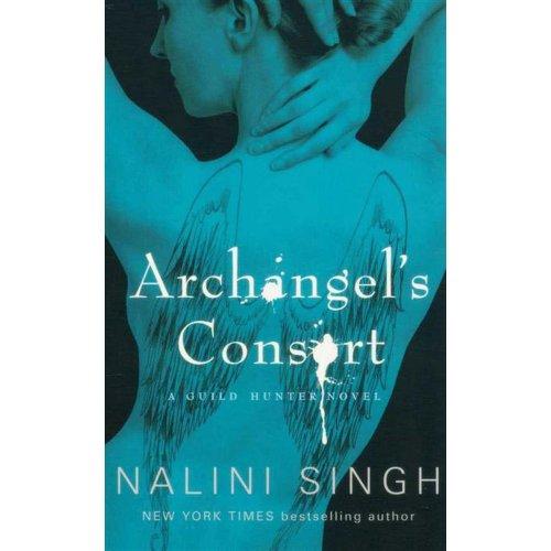 9781407238586: Archangel's Consort (Guild Hunter, #3)
