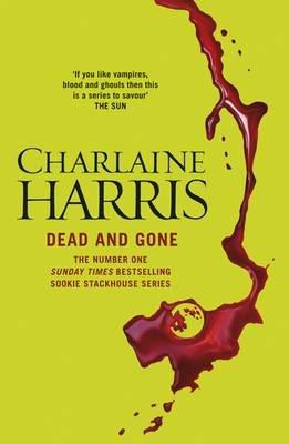 True Blood 9 Dead Gone Charlaine Harris