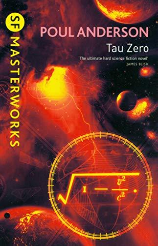9781407239132: Tau Zero (SF Masterworks)