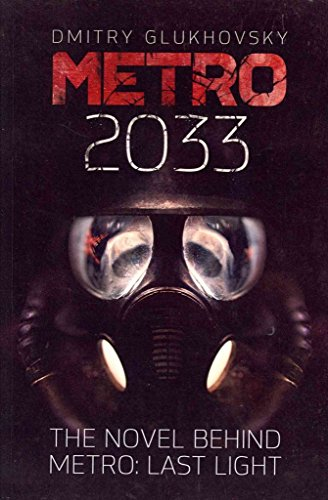 9781407244082: [(Metro 2033: First U.S. English Edition)] [Author: Dmitry Glukhovsky] published on (January, 2013)