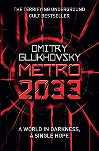 9781407244082: [(Metro 2033: First U.S. English Edition)] [Author: Dmitry Glukhovsky] published on (January, 2013)