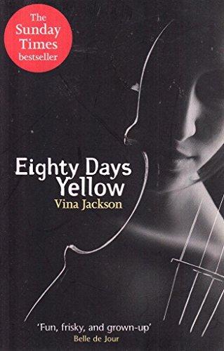 9781407244730: Eighty Days Yellow
