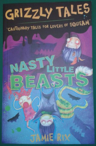 9781407246192: Grizzly Tales 1: Nasty Little Beasts
