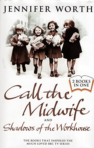 9781407250892: Call the Midwife and Shadows of the Workhouse