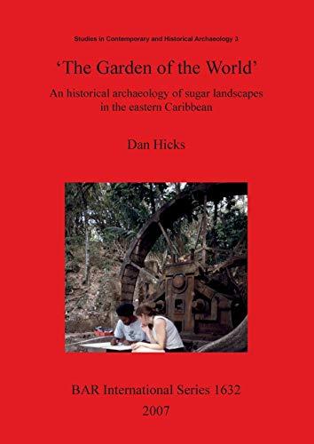 9781407300467: The Garden of the World (BAR International Series)