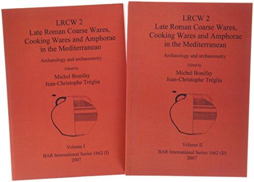 LRCW 2 : Late roman coarse wares,: BONIFAY (Michel) &