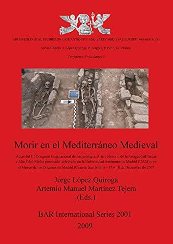 9781407304625: Morir en el Mediterraneo Medieval (British Archaeological Reports International Series)