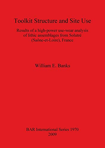 Toolkit Structure and Site Use: Results of: William E. Banks