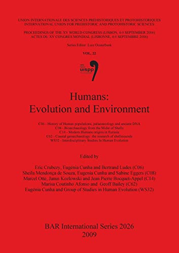Humans: Humans: Evolution and Environment Sessions C06,: Eugenia Cunha, Bertrand
