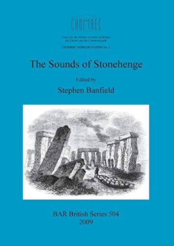 9781407306308: The Sounds of Stonehenge (504) (British Archaeological Reports British Series)