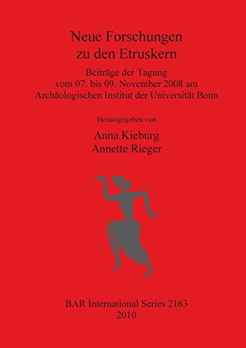 9781407307077: Neue Forschungen zu den Etruskern (2163) (British Archaeological Reports International Series)