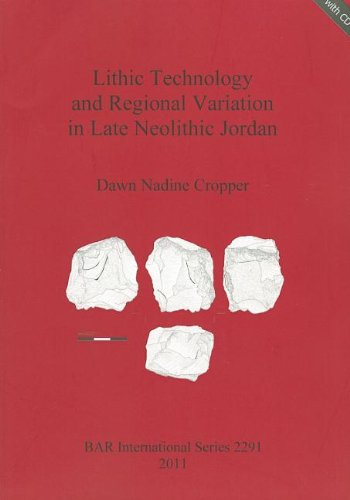Lithic Technology and Regional Variation in Late: Dawn Nadine Cropper
