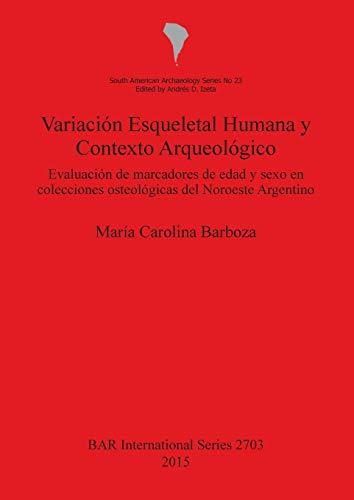 Variacion Esqueletal Humana y Contexto Arqueologico: Evaluation: Barboza, Maria Carolina