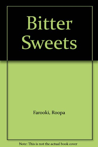9781407400662: Bitter Sweets