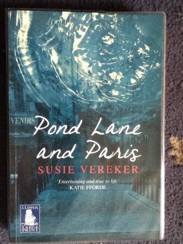 9781407401393: Pond lane and paris, susie Vereker, [large print]