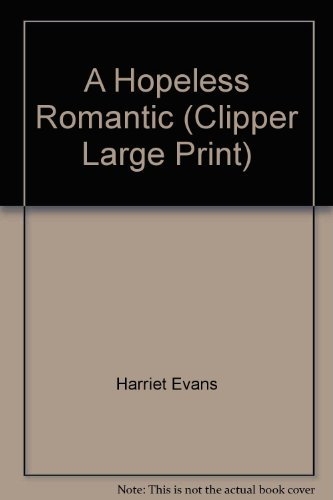 9781407402185: A Hopeless Romantic (Clipper Large Print)