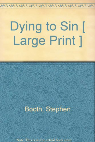 9781407412252: Dying to Sin [ Large Print ]