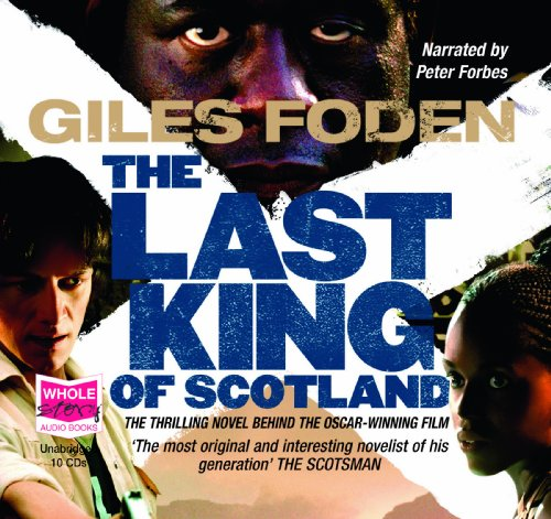 9781407439631: The Last King of Scotland