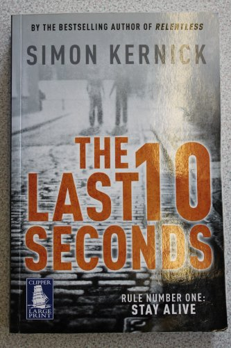 9781407457871: The Last 10 Seconds (Clipper Large Print)