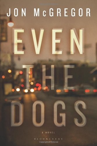 9781407457925: Even the Dogs: A Novel