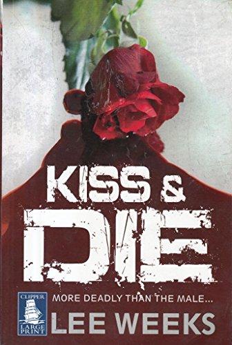 9781407461137: Kiss & Die [Large Print] (Clipper Large Print)