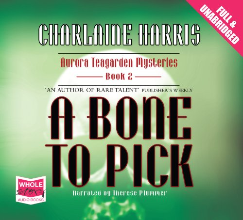 A Bone to Pick: Charlaine Harris