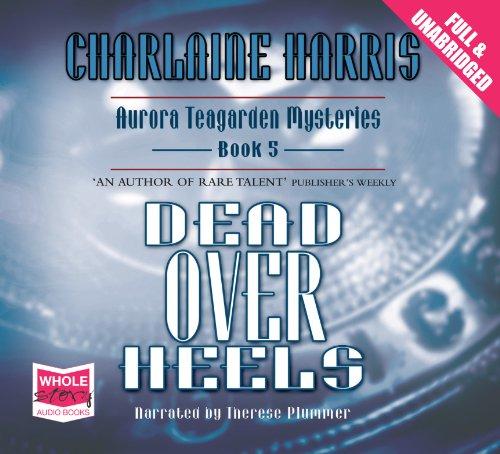 Dead Over Heels: Harris, Charlaine