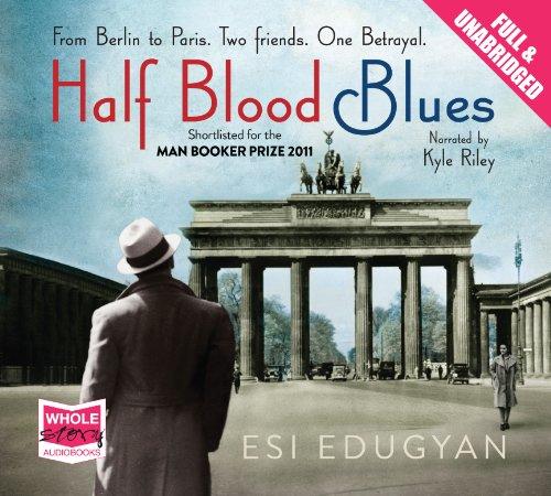 Half Blood Blues: Edugyan, Esi