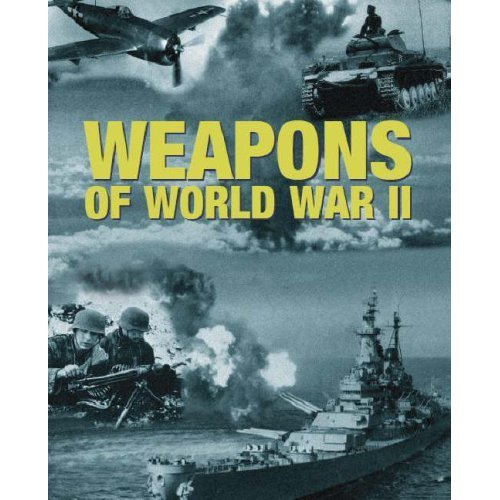 9781407501956: Weapons of World War II