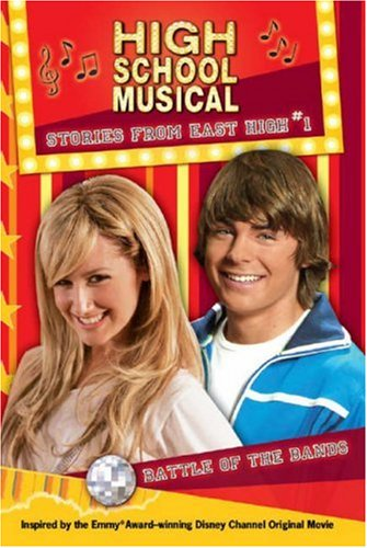 9781407503424: 'DISNEY ''HIGH SCHOOL MUSICAL'': BATTLE OF THE BANDS (STORIES FROM EAST HIGH: 1)'