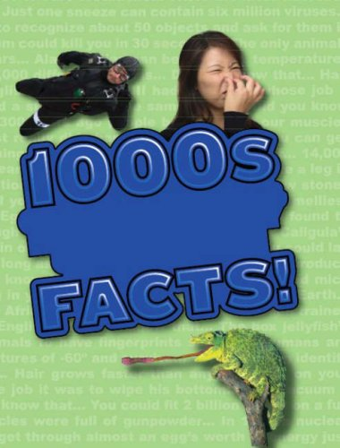 9781407507606: 1000's of Freaky, Scary, Gross, Amazing and Unbelievable Facts! (TrueFacts)