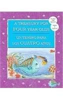 A Treasury For Four Year Olds / Un Tesoro Para Los Cuatro Anos: Baxter, Nicola, Boyle, Alison