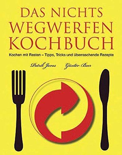 9781407509297: Das Nichts Wegwerfen Kochbuch